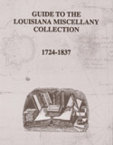 Guide to the Louisiana Miscellany Collection